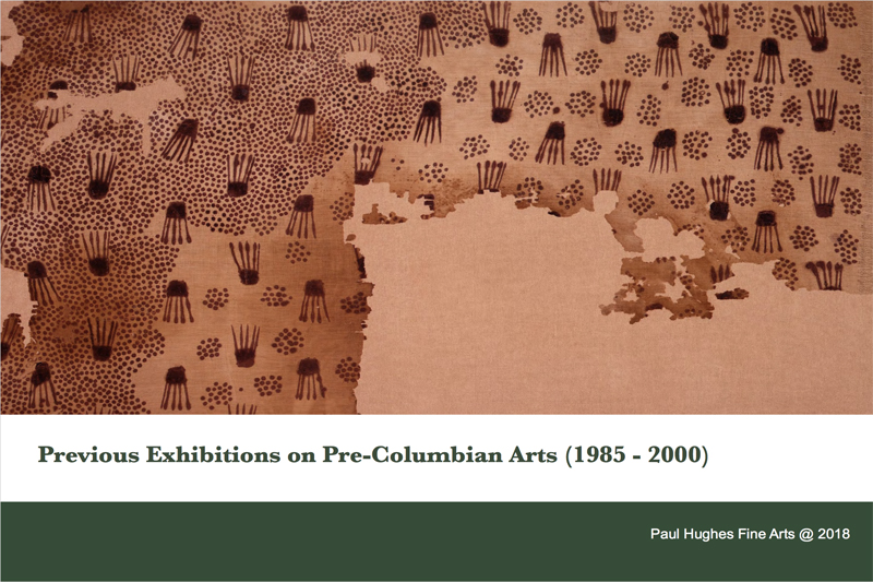 Previous Exhibitions on Pre-Columbian Arts (1985 - 2000)